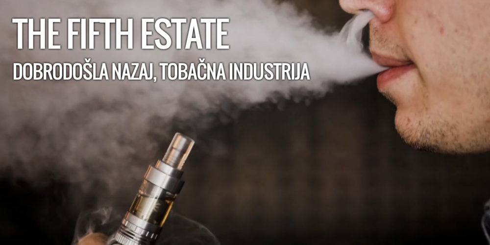 Dobrodošla nazaj, Tobačna industrija – The Fifth Estate