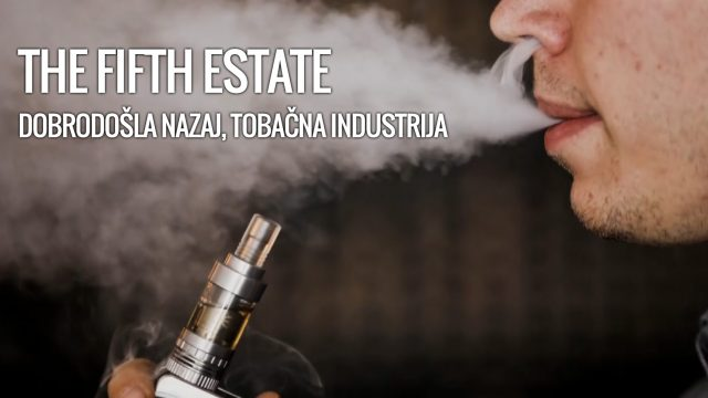 Dobrodošla nazaj, Tobačna industrija – The Fifth Estate